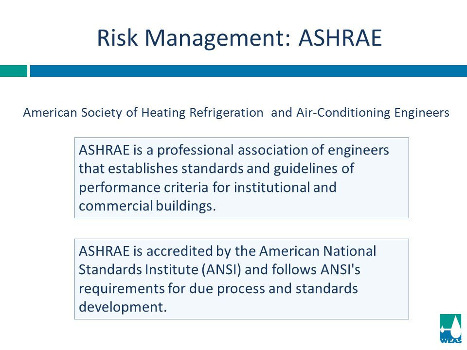 Risk Management: ASHRAE