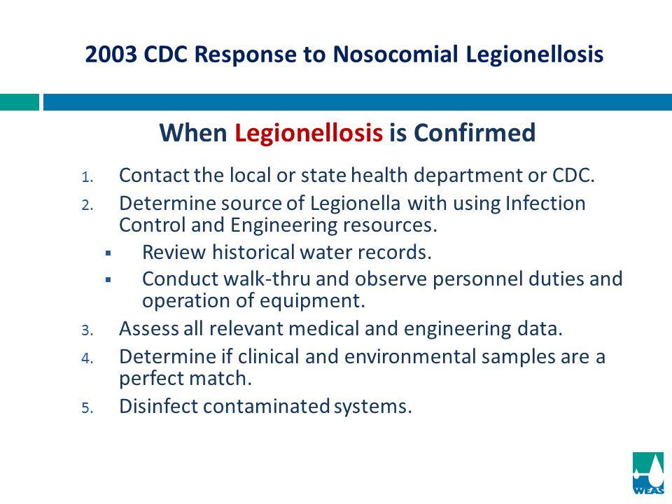 2003 CDC Response to Nosocomial Legionellosis