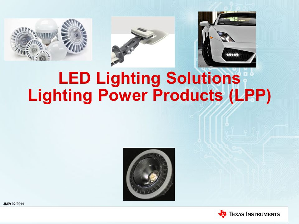LED Lighting Solutions Lighting Power Products (LPP)