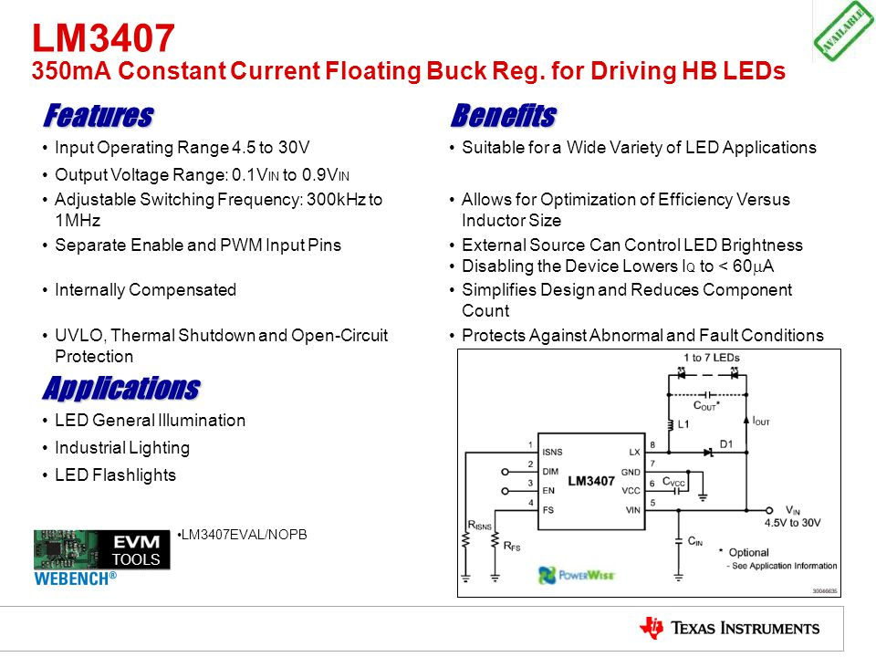 LM3407 350mA Constant Current Floating Buck Reg. for Driving HB LEDs