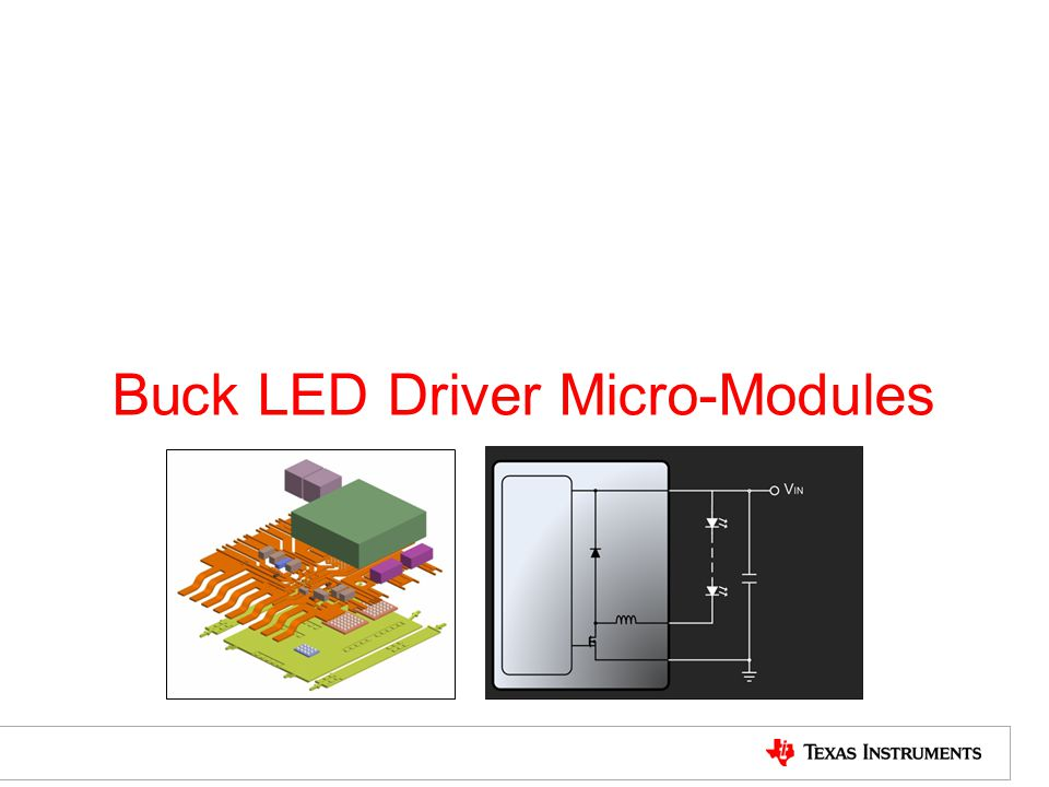 Buck LED Driver Micro-Modules