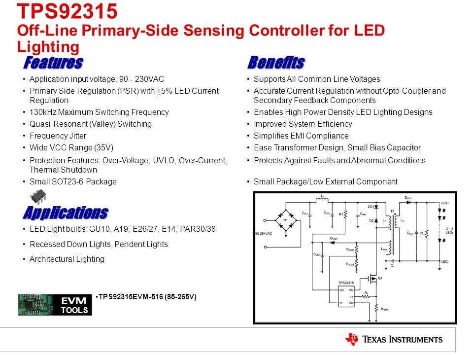 TPS92315 Off-Line Primary-Side Sensing Controller for LED Lighting