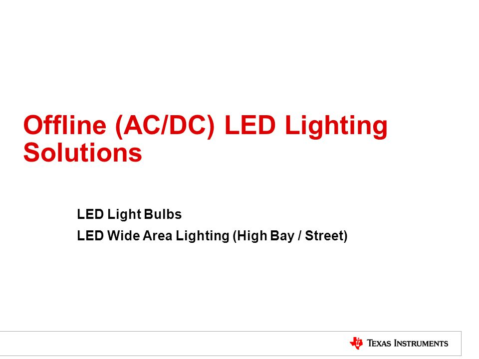 Led Lighting Solutions Lighting Power Products Lpp Ppt