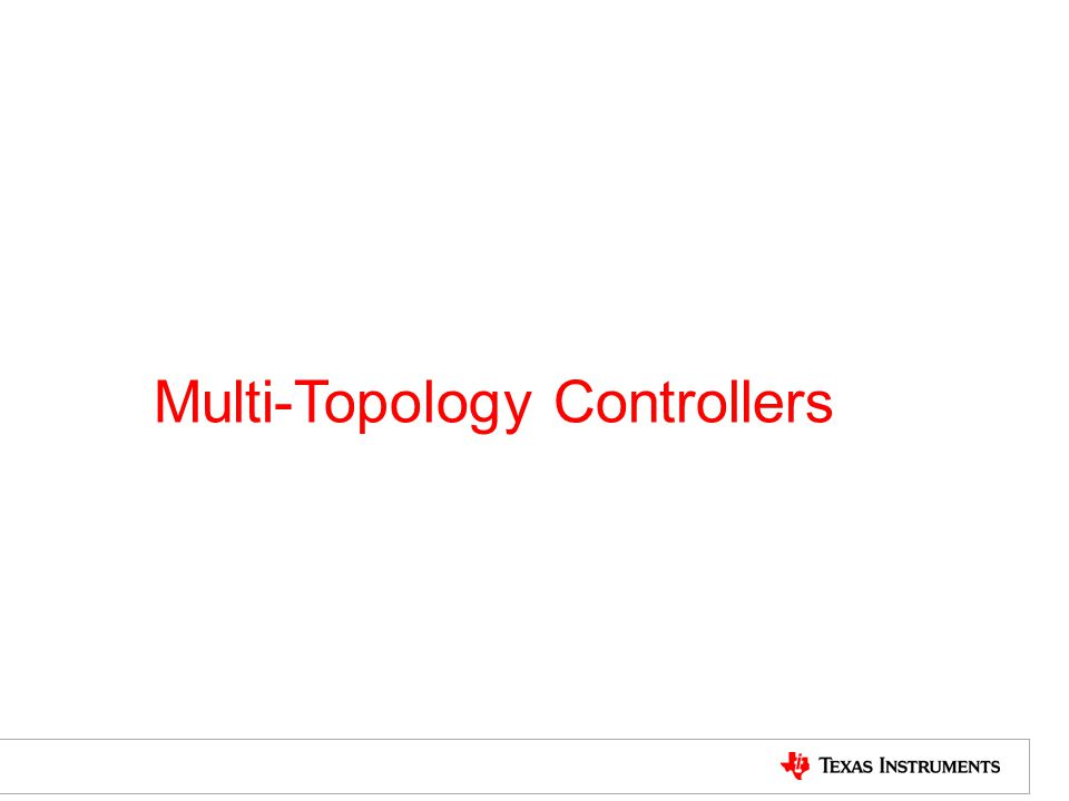 Multi-Topology Controllers