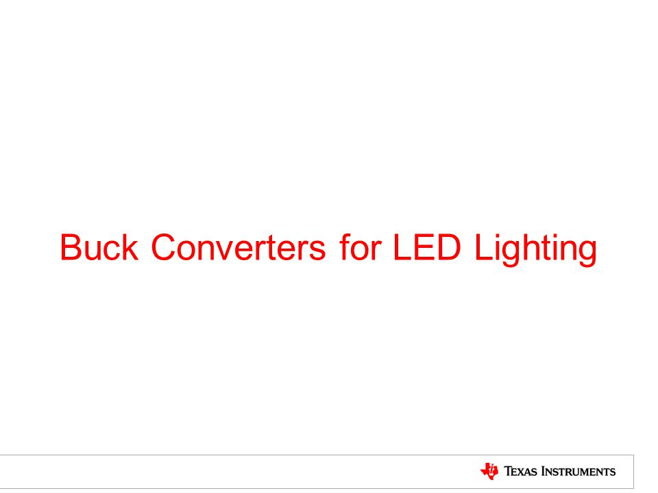 Buck Converters for LED Lighting