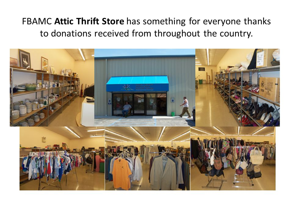 FBAMC Attic Thrift Store has something for everyone thanks to donations received from throughout the country.
