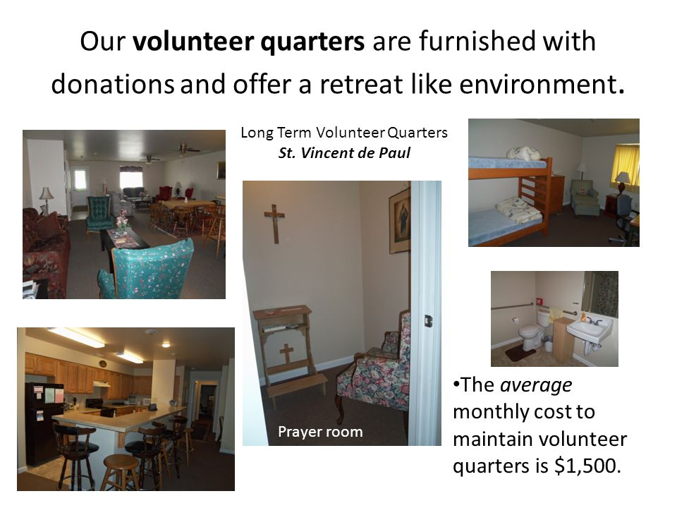 Long Term Volunteer Quarters St. Vincent de Paul