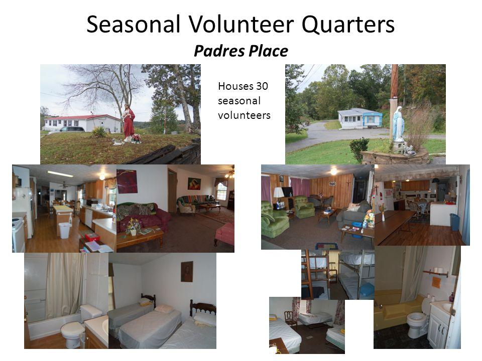 Seasonal Volunteer Quarters Padres Place