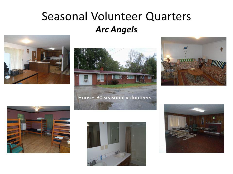 Seasonal Volunteer Quarters Arc Angels