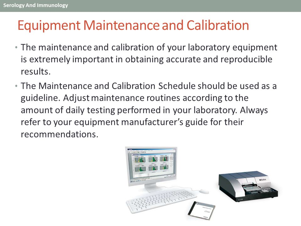 Equipment Maintenance and Calibration