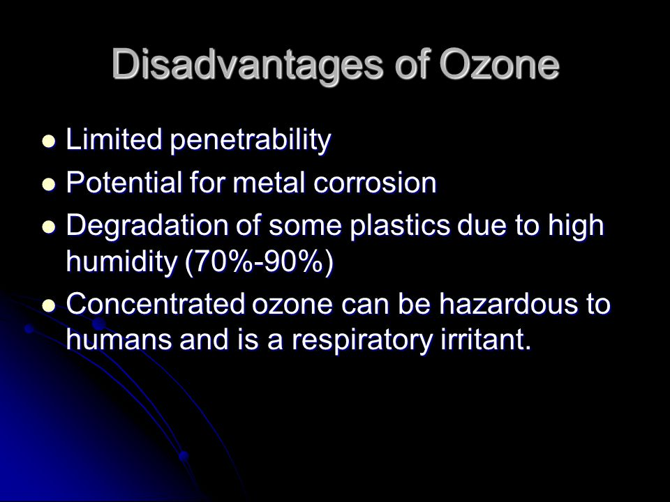 Disadvantages of Ozone
