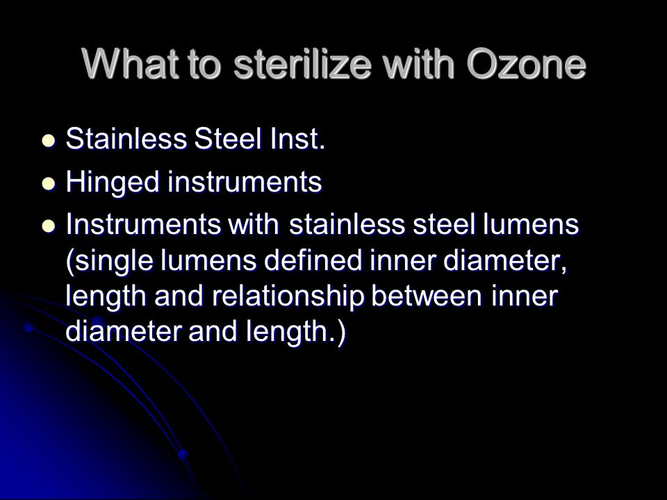 What to sterilize with Ozone
