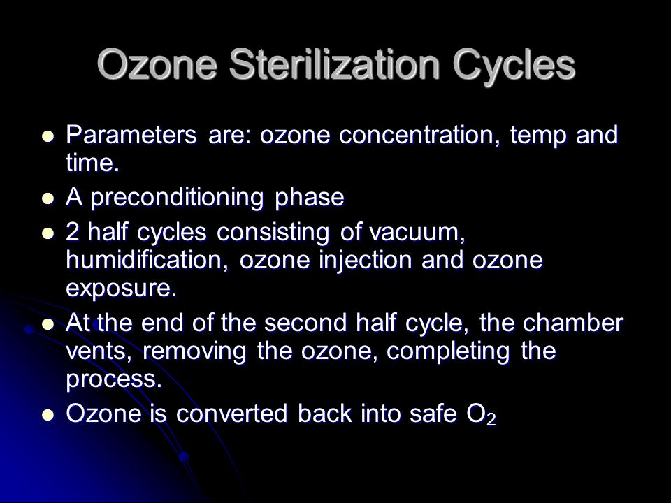 Ozone Sterilization Cycles