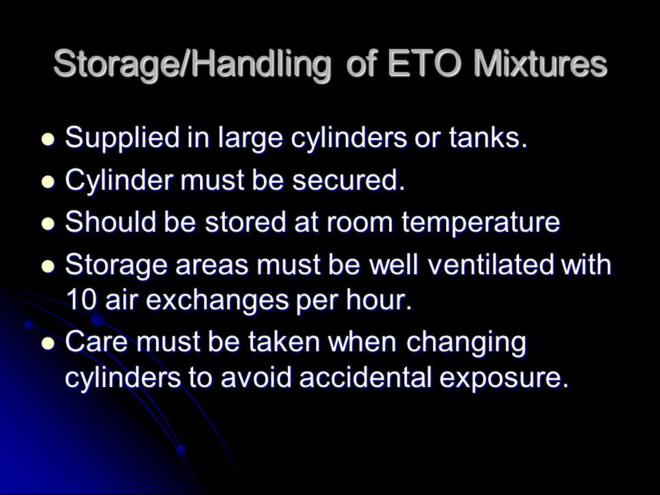 Storage/Handling of ETO Mixtures