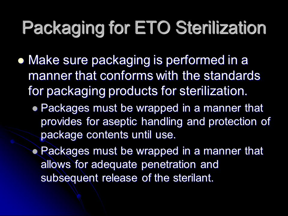 Packaging for ETO Sterilization