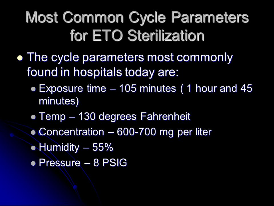 Most Common Cycle Parameters for ETO Sterilization