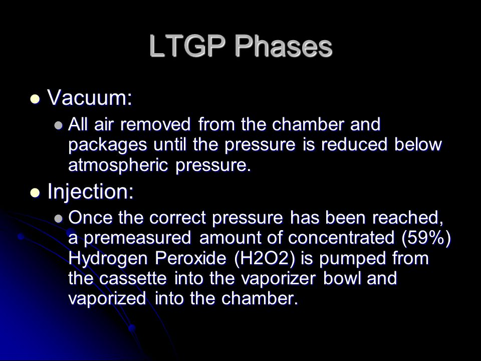 LTGP Phases Vacuum: Injection: