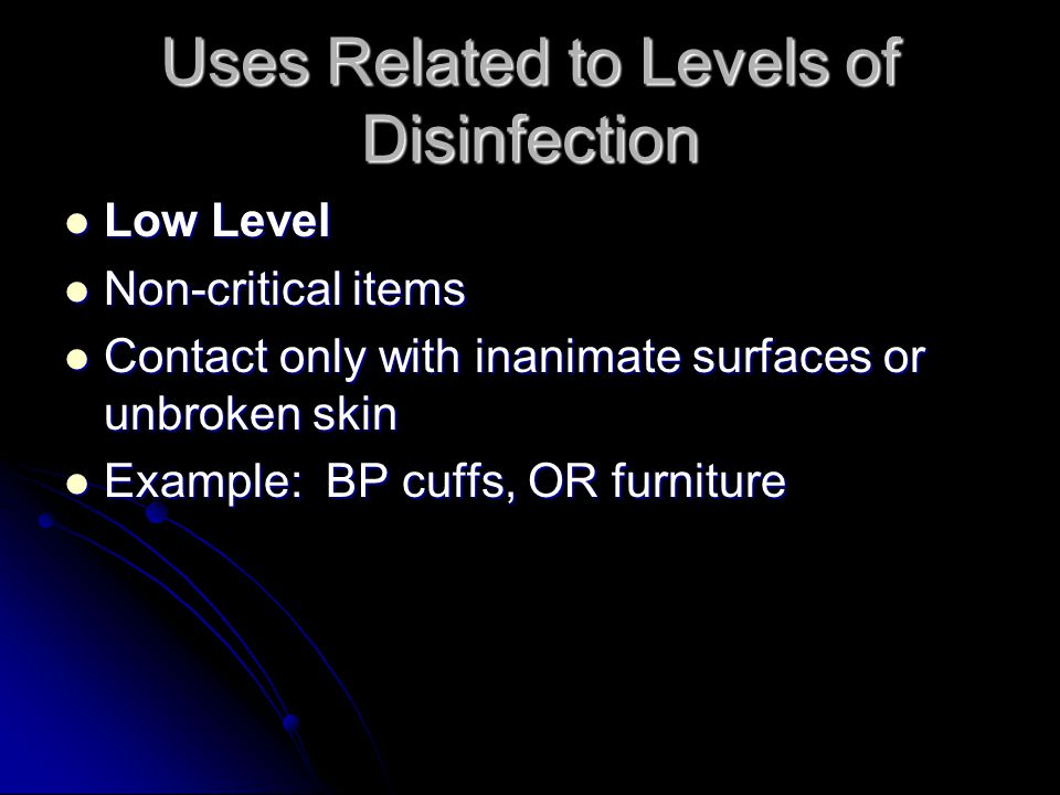 Uses Related to Levels of Disinfection