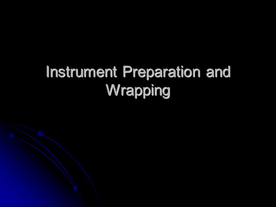 Instrument Preparation and Wrapping