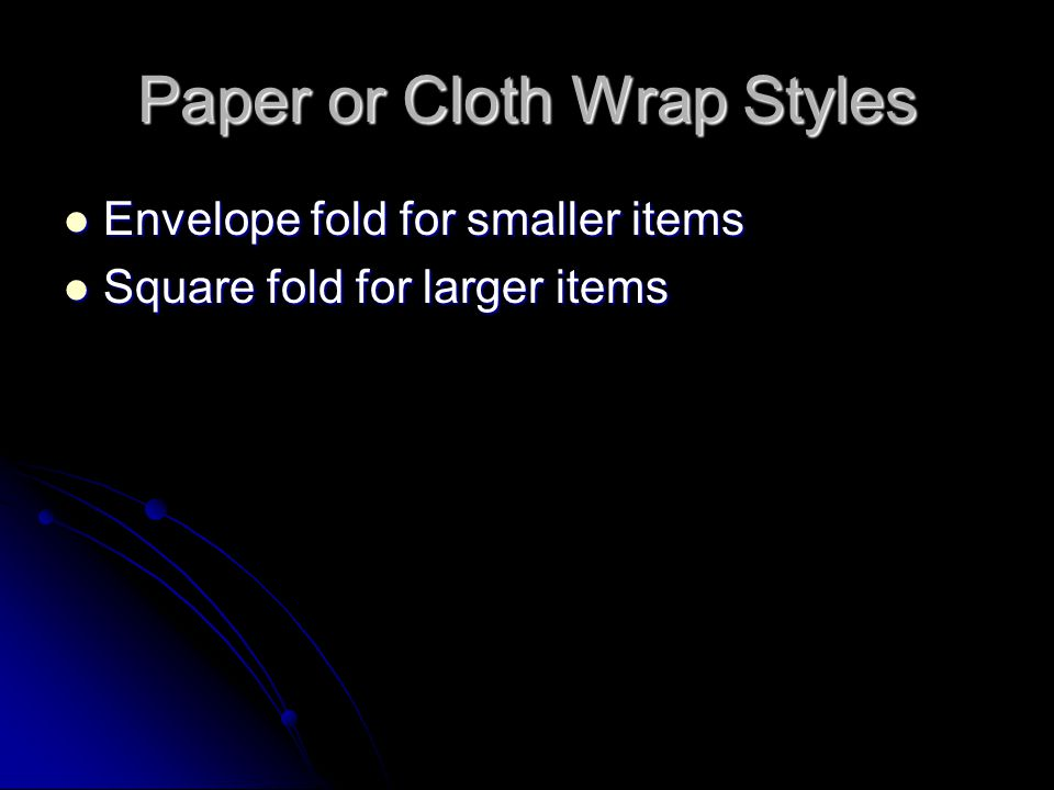 Paper or Cloth Wrap Styles