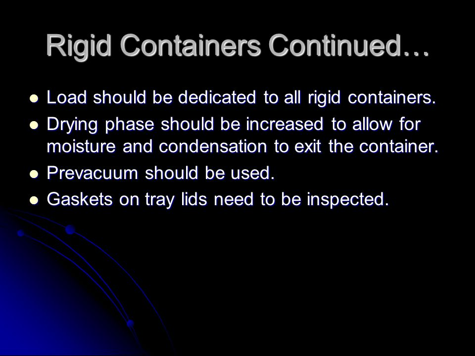 Rigid Containers Continued…