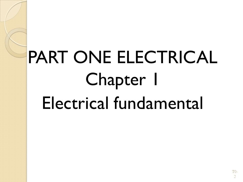 PART ONE ELECTRICAL Chapter 1 Electrical fundamental
