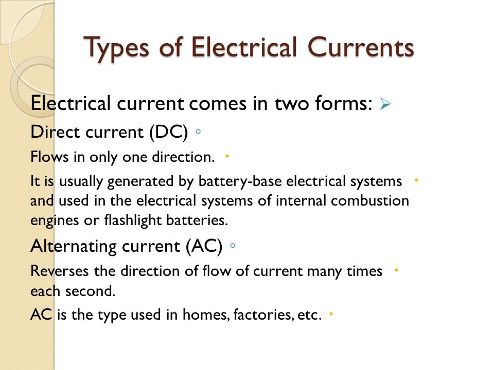 Types of Electrical Currents