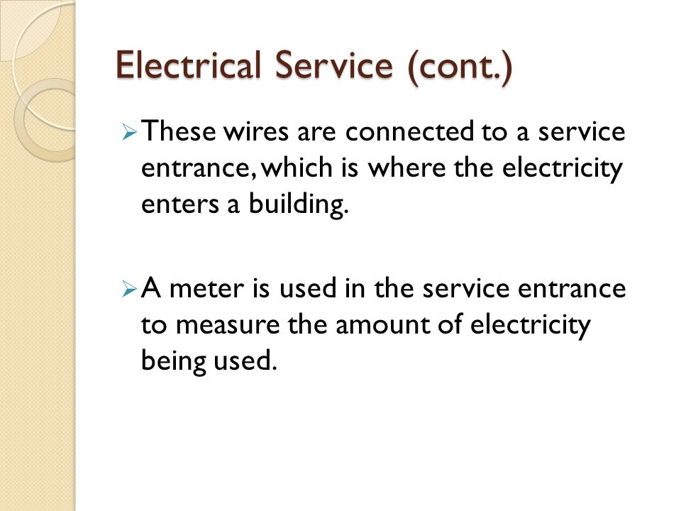 Electrical Service (cont.)