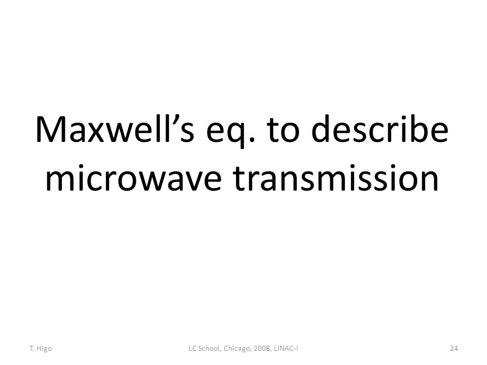 Maxwell's eq. to describe microwave transmission