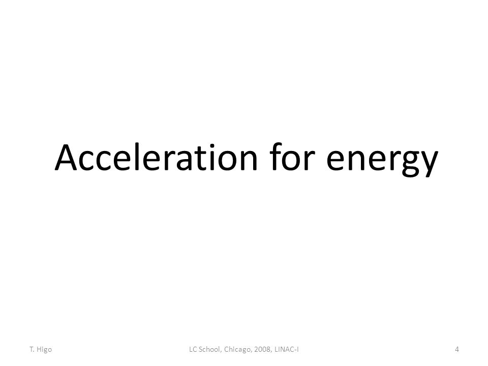 Acceleration for energy