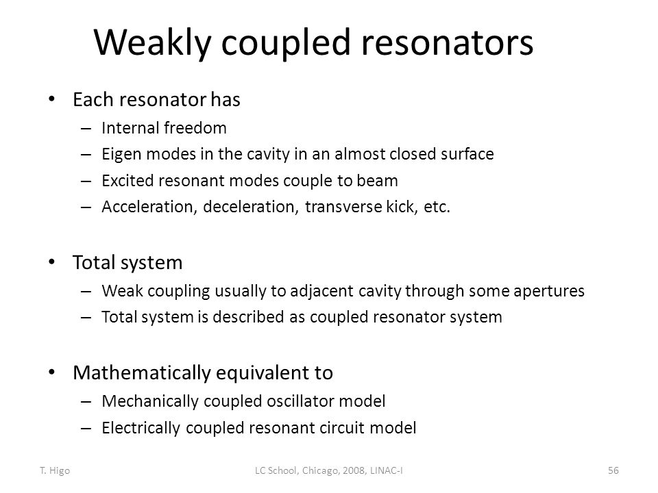 Weakly coupled resonators