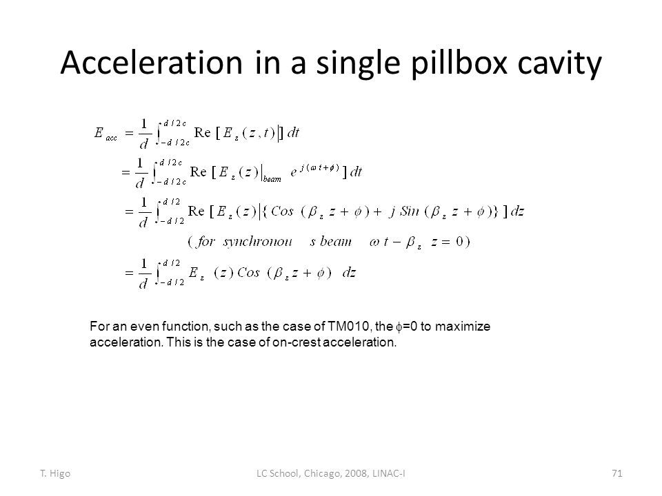Acceleration in a single pillbox cavity