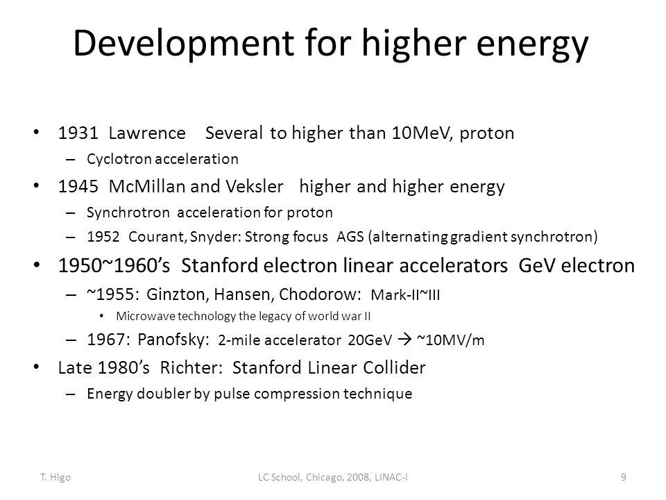 Development for higher energy