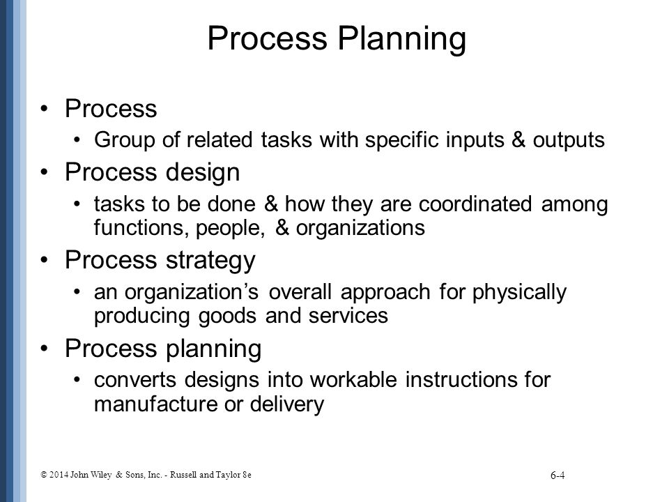 Process Planning Process Process design Process strategy