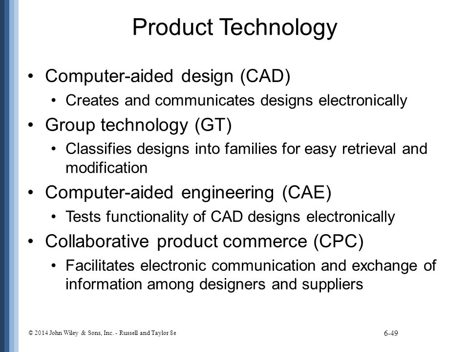 Product Technology Computer-aided design (CAD) Group technology (GT)