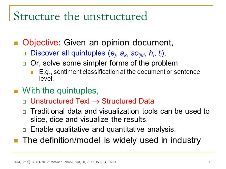 Structure the unstructured