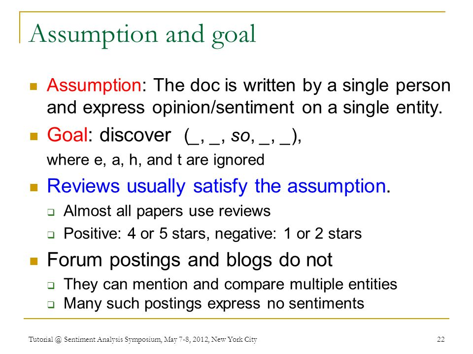 Assumption and goal Goal: discover (_, _, so, _, _),