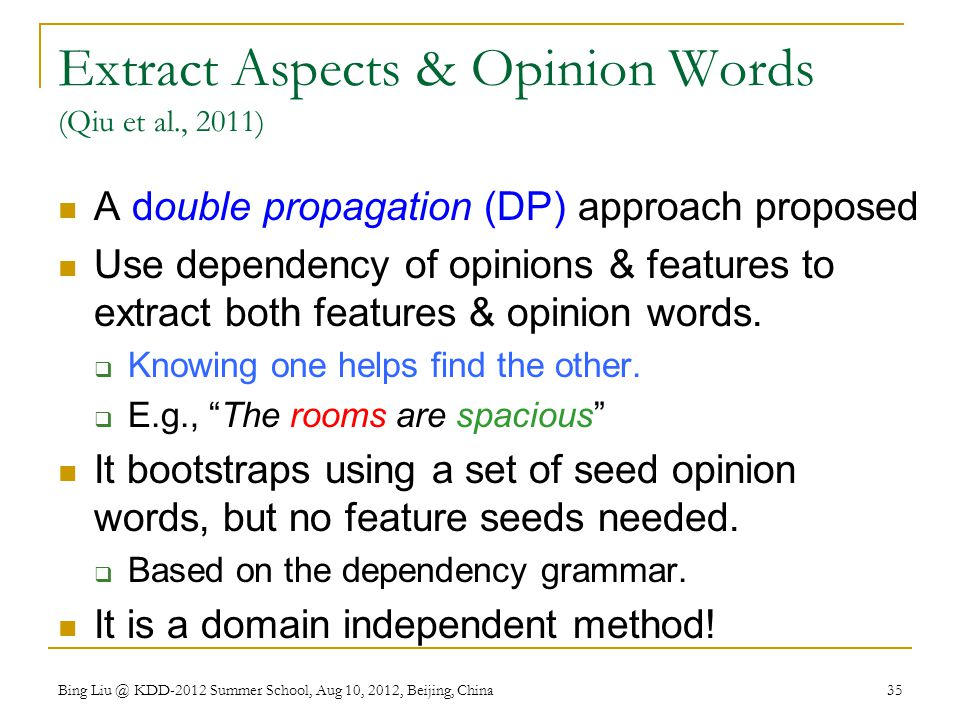 Extract Aspects & Opinion Words (Qiu et al., 2011)