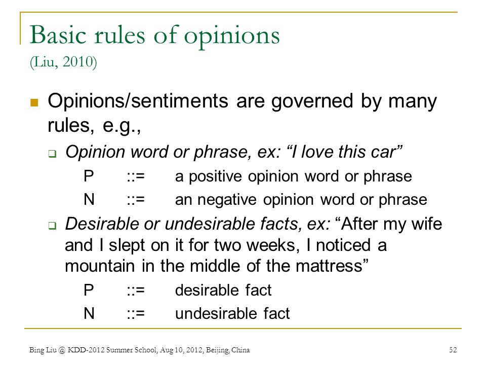 Basic rules of opinions (Liu, 2010)