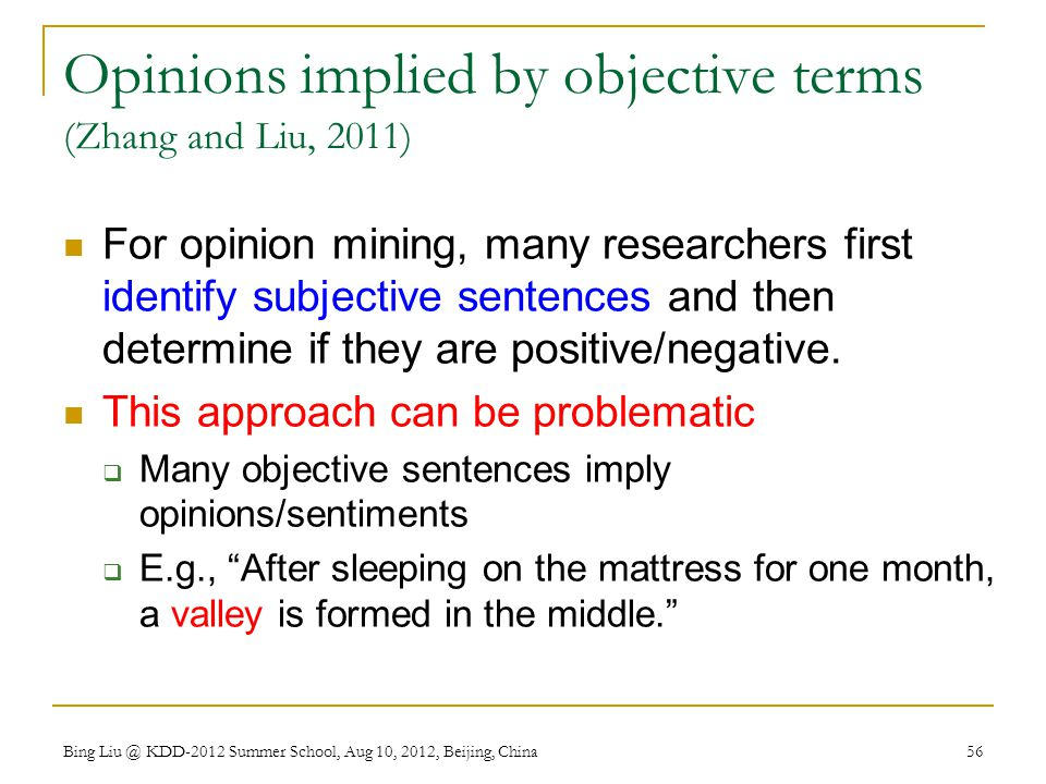 Opinions implied by objective terms (Zhang and Liu, 2011)