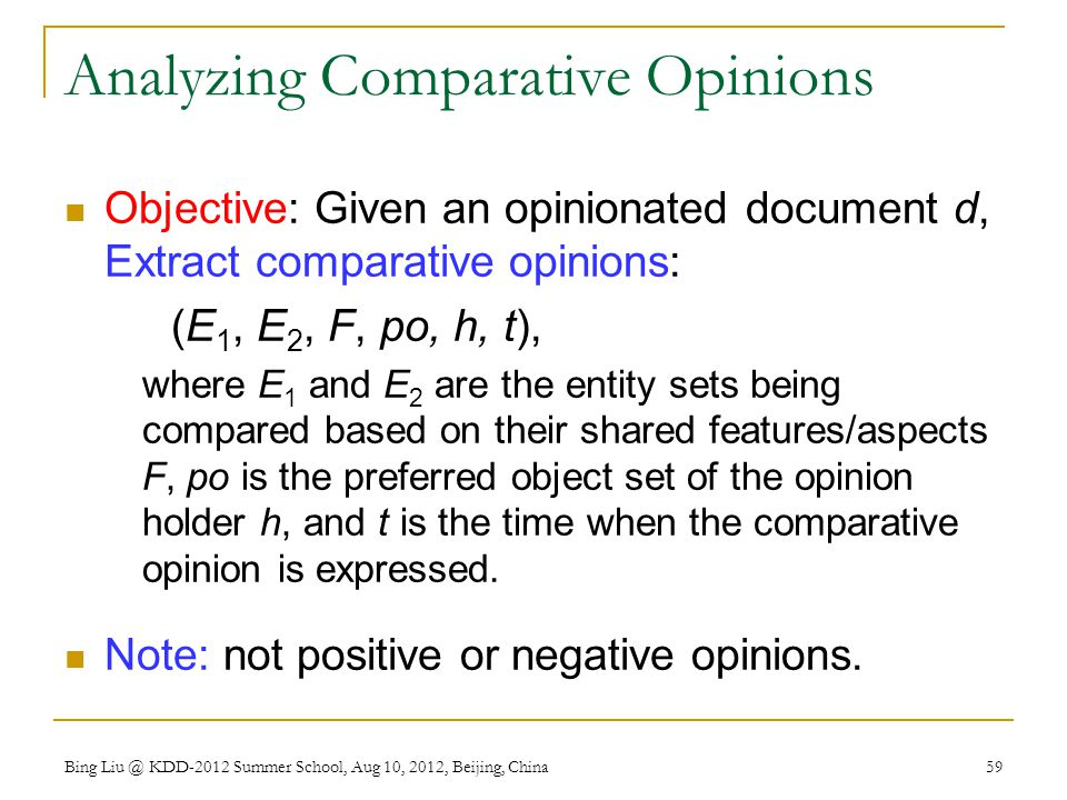 Analyzing Comparative Opinions