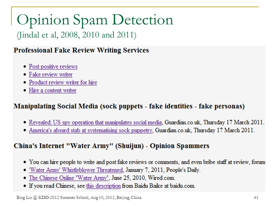 Opinion Spam Detection (Jindal et al, 2008, 2010 and 2011)
