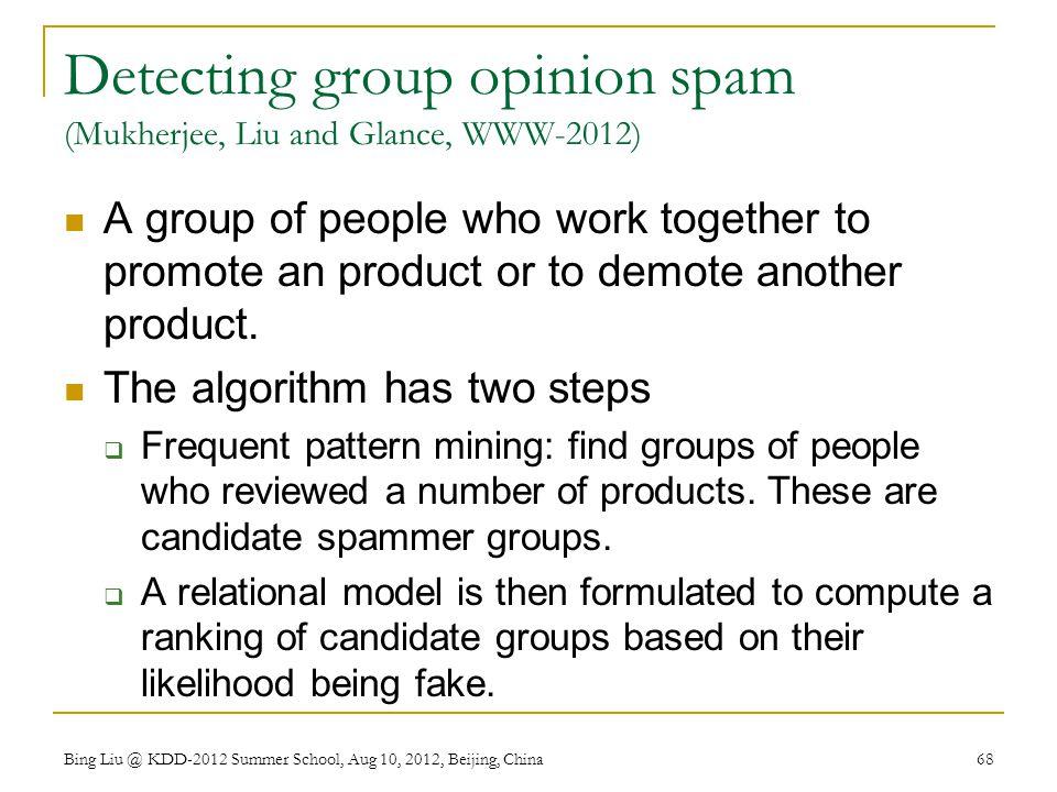 Detecting group opinion spam (Mukherjee, Liu and Glance, WWW-2012)