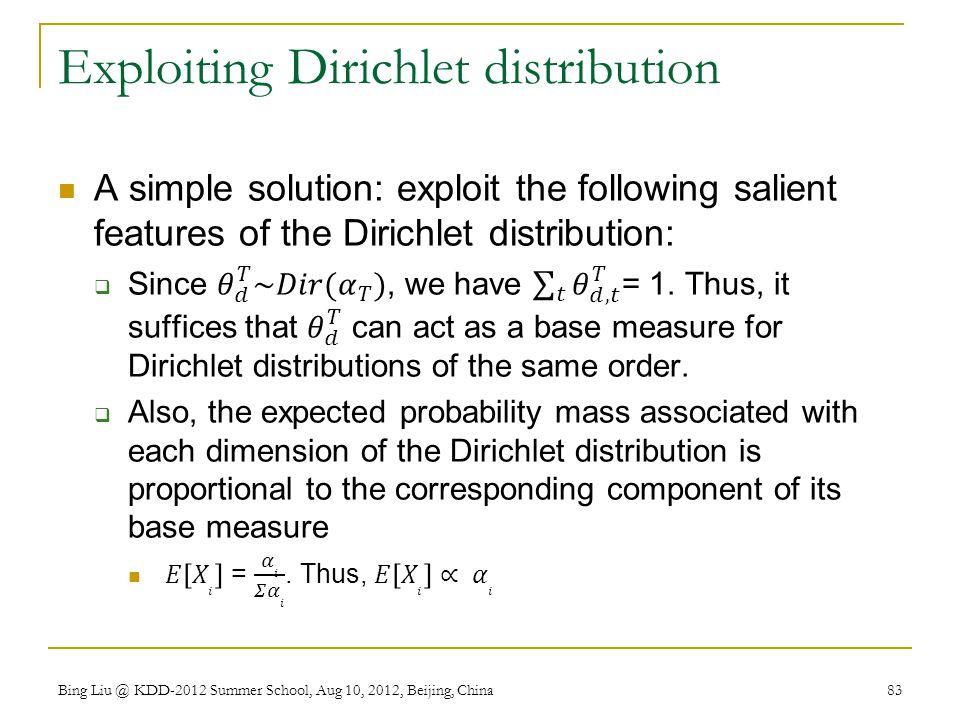 Exploiting Dirichlet distribution