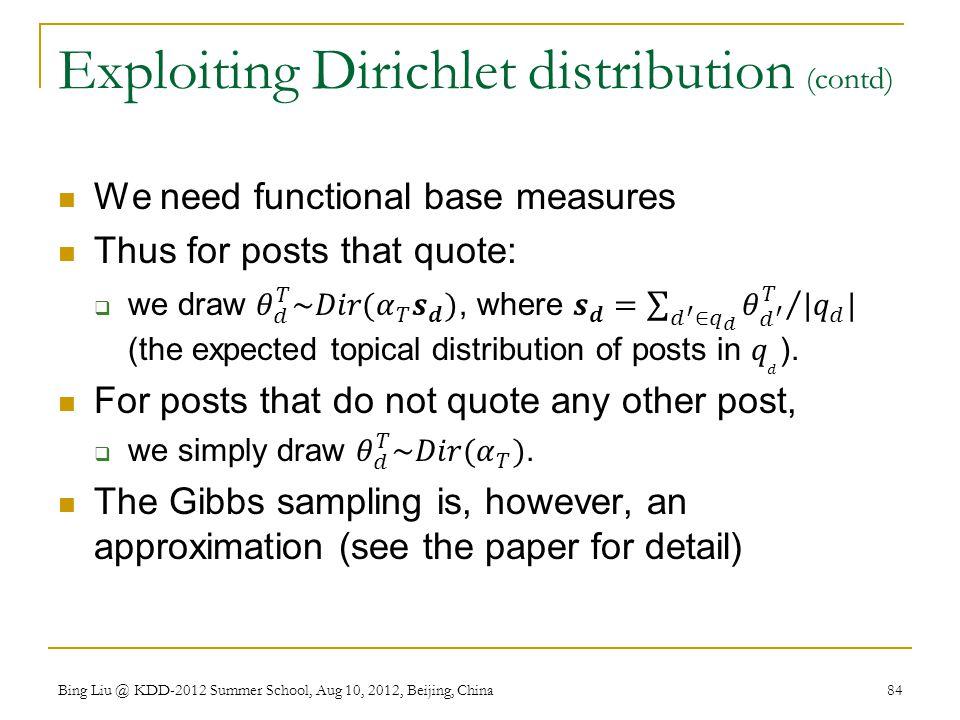 Exploiting Dirichlet distribution (contd)