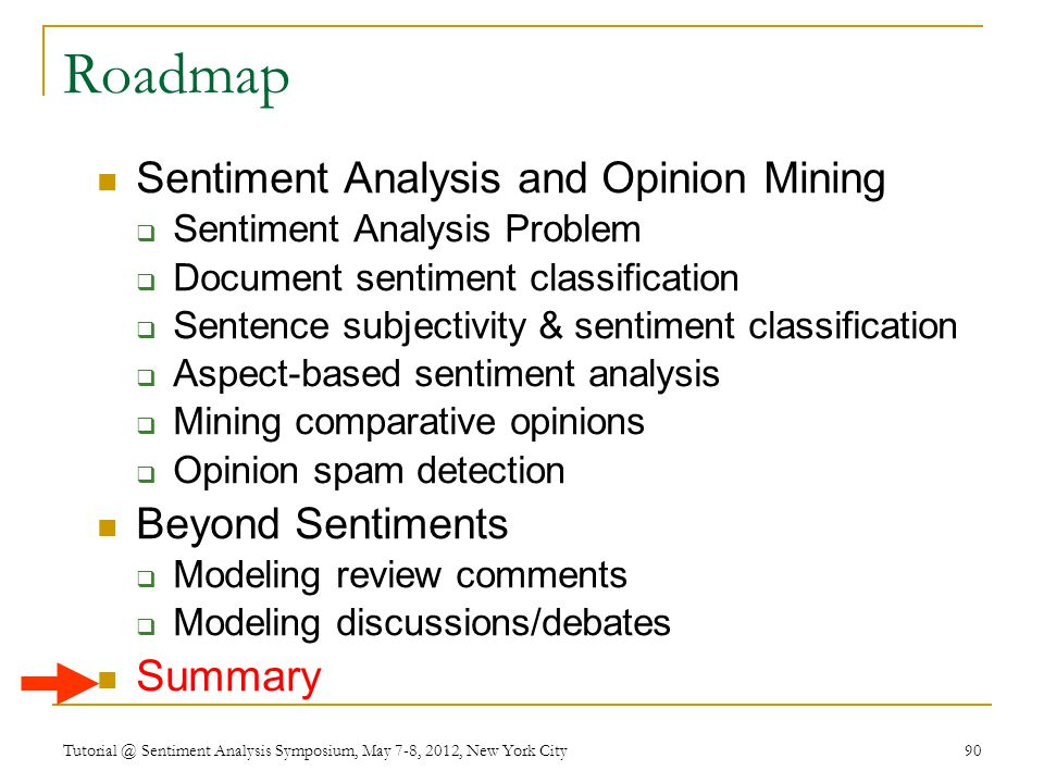 Roadmap Sentiment Analysis and Opinion Mining Beyond Sentiments