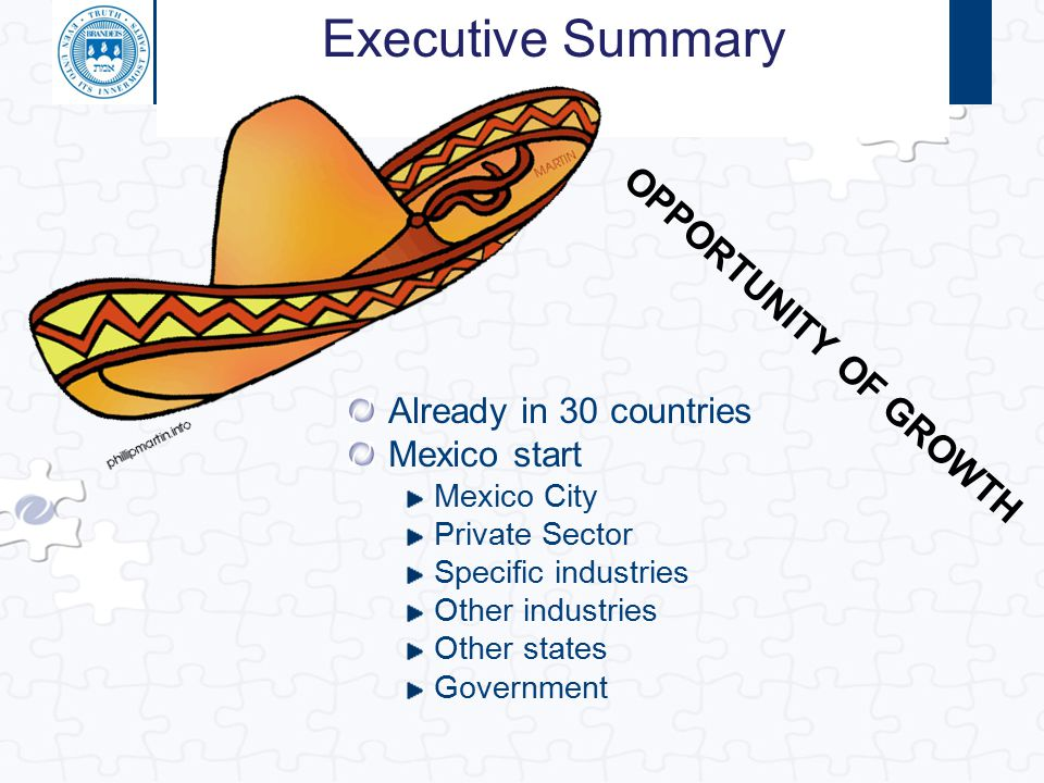 Executive Summary OPPORTUNITY OF GROWTH Already in 30 countries