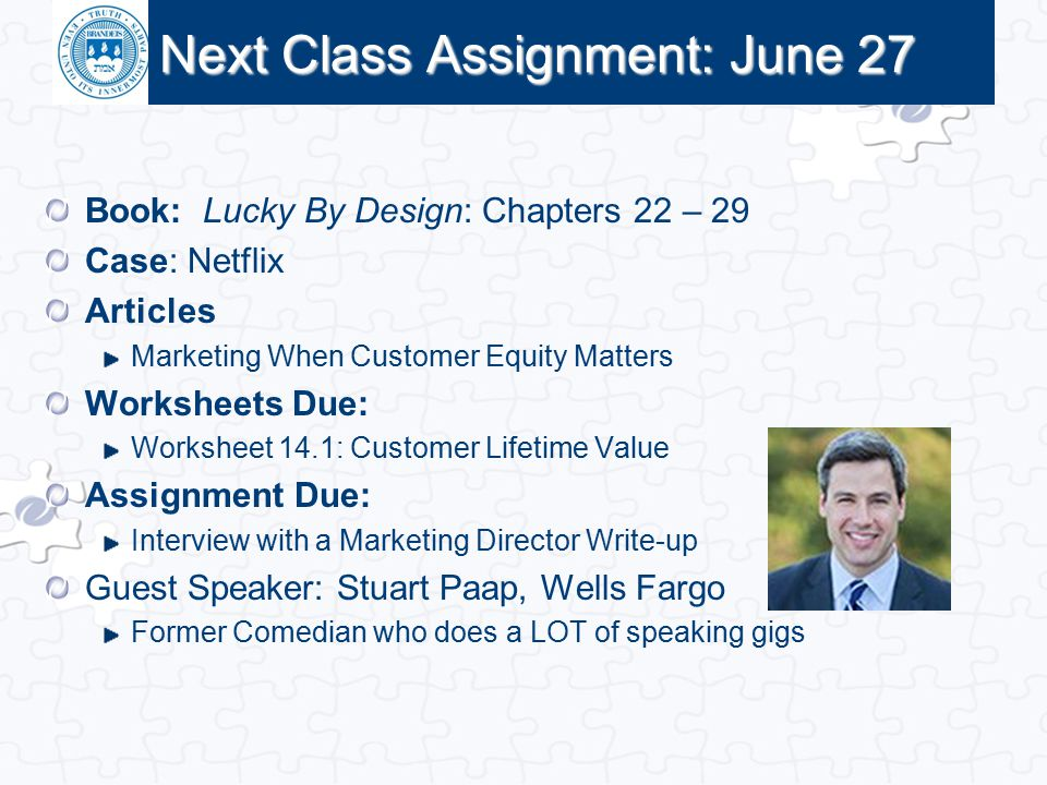 Next Class Assignment: June 27