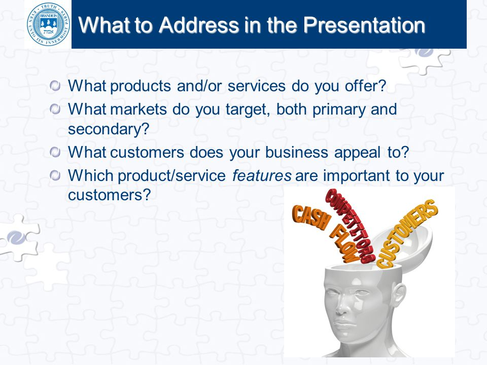 What to Address in the Presentation