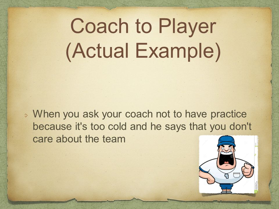 Coach to Player (Actual Example)